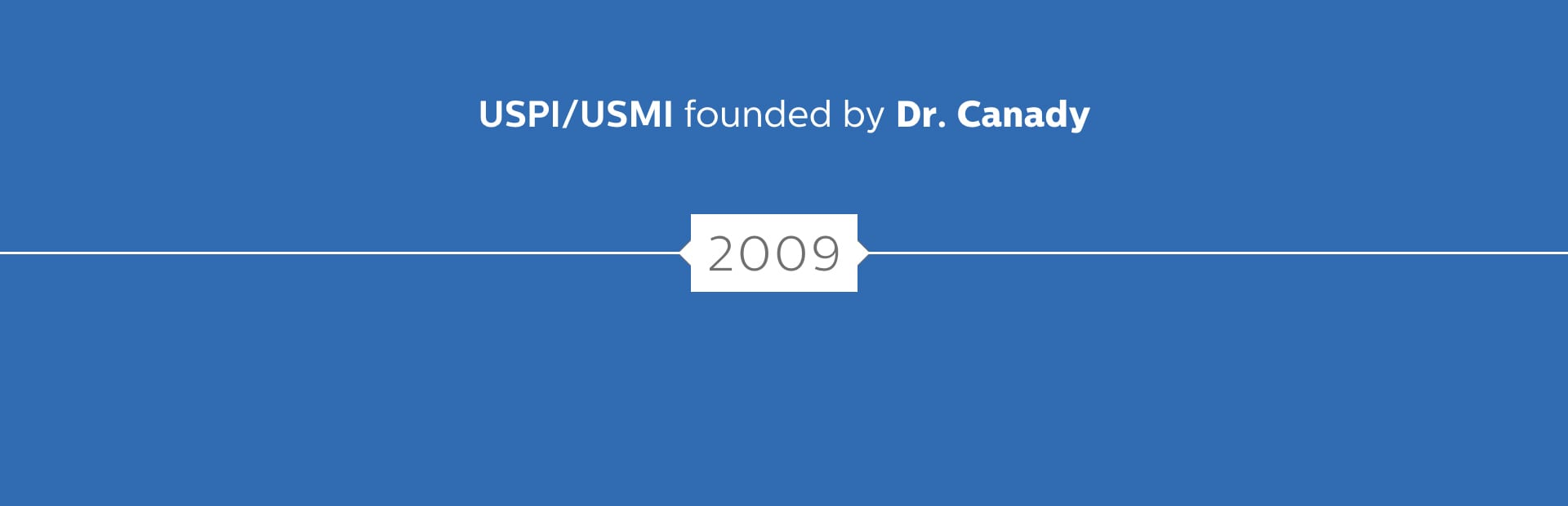 US Patent Innovations and US Medical Innovations was founded by Dr. Canady in 2009.